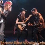 How to Become Band Vocalist / Lead Singer