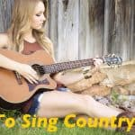 How to Sing Country Songs