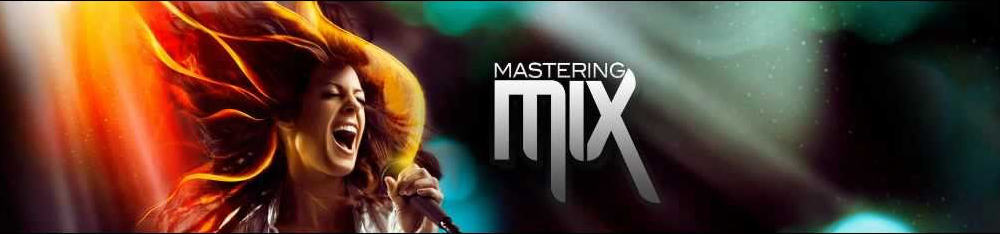 Mastering Mix Review 2017