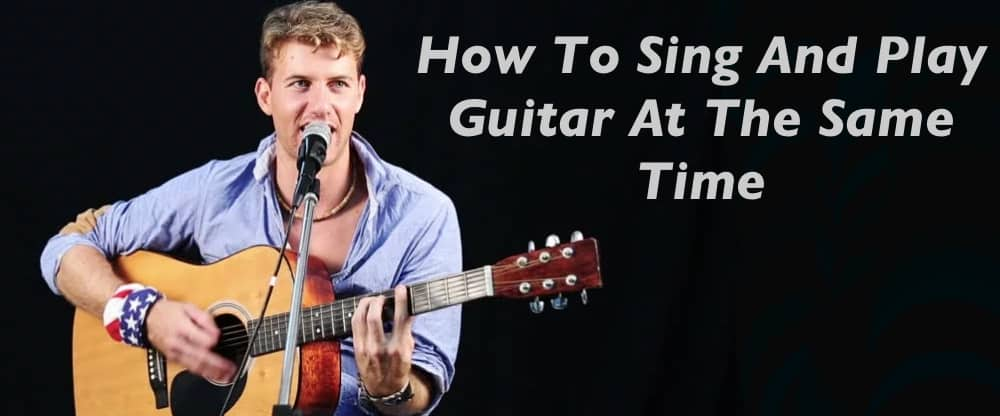 Play the Guitar and Sing at the Same Time | {Music ...