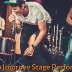 How to Improve Stage Performance