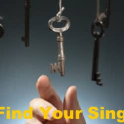 Finding your singing voice is the main key to become a famous singer.