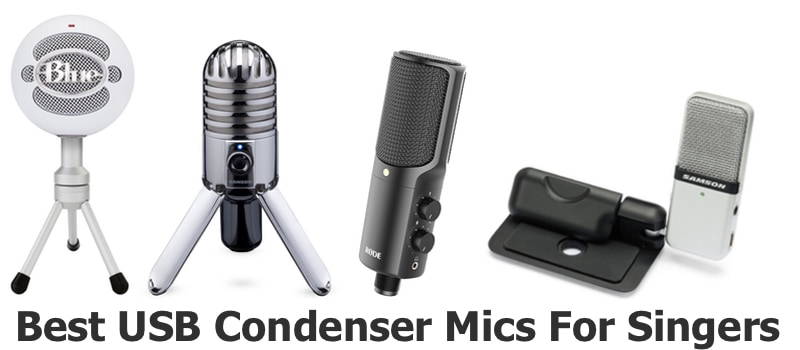 Best USB Condenser Mics for Singers