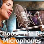 How To Choose The Best Studio Microphones?