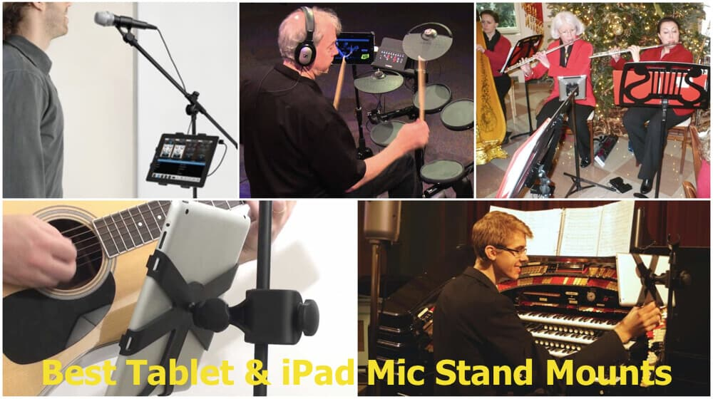 Best Tablet & iPad Mic Stand Mounts 2018