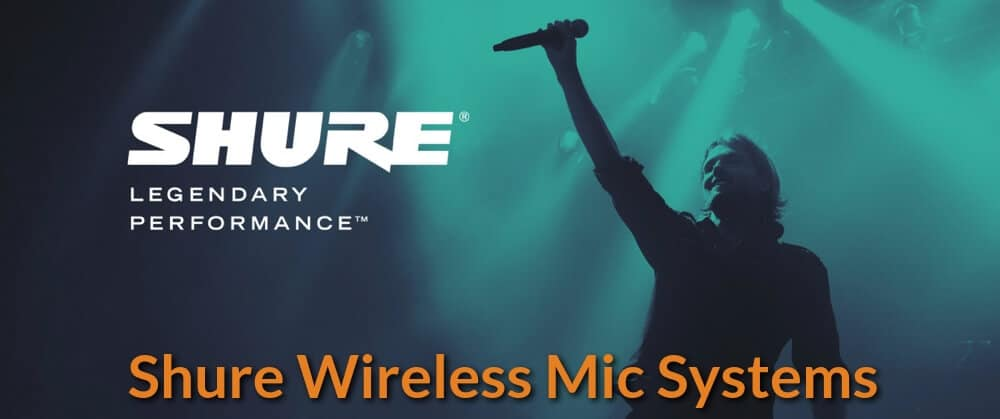 Best Shure Wireless Microphone Systems