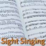 Sight Singing & Practice