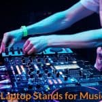 Best Laptop Stands for Musicians