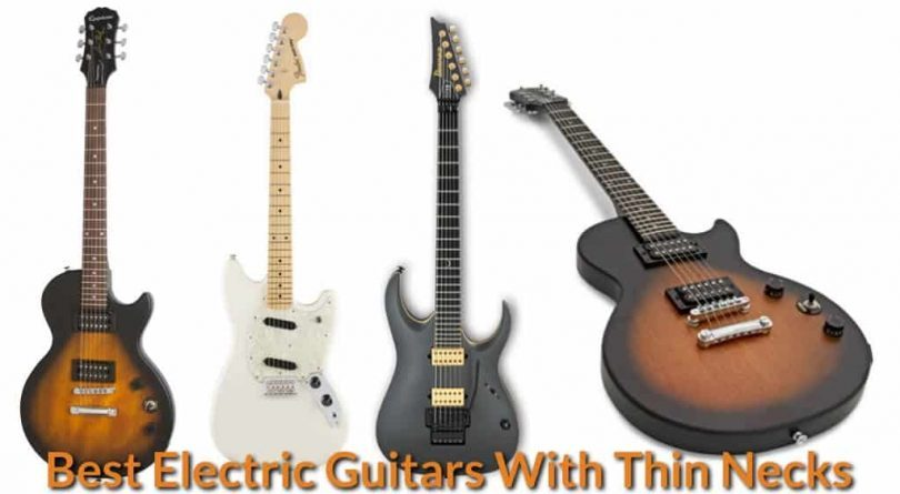 List of slim neck electric guitars for small hand player with short fingers.