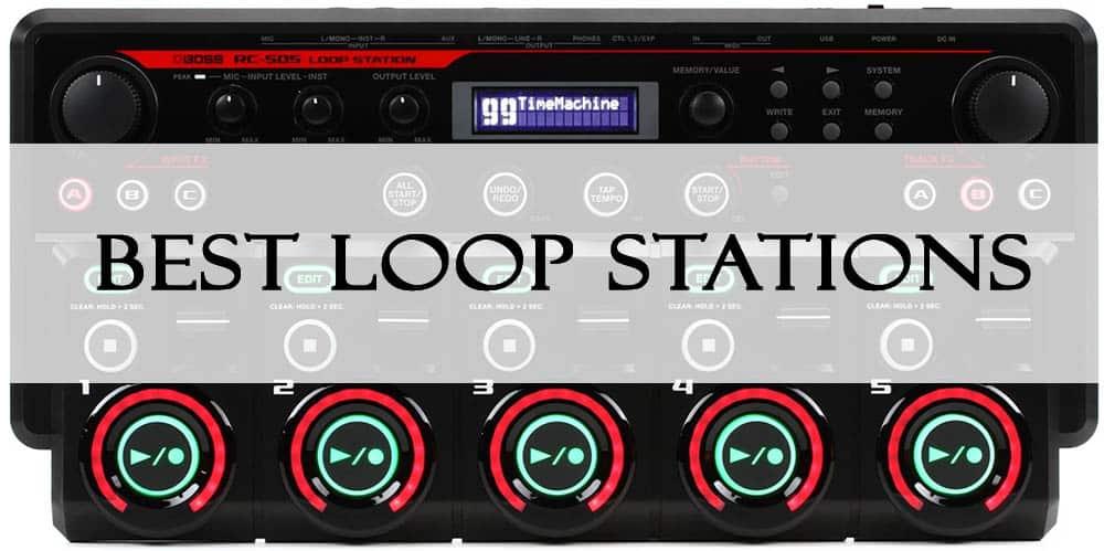 best loop stations